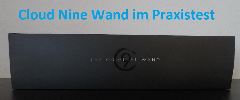 Cloud Nine Wand im Praxistest